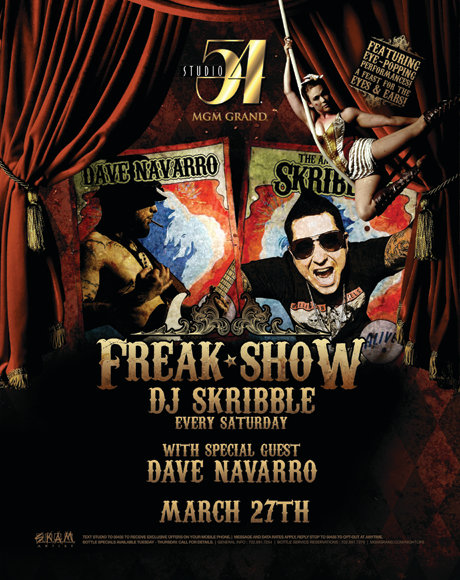 Every Saturday night: DJ Skribble's Freak Show at Studio 54 in the MGM Grand